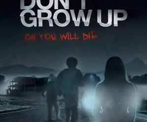 Don't Grow Up 2015 Movie Free Download
