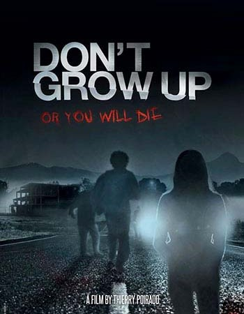 Don't Grow Up 2015 Movie Watch Online