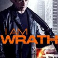 I Am Wrath 2016 Movie Watch Online Free