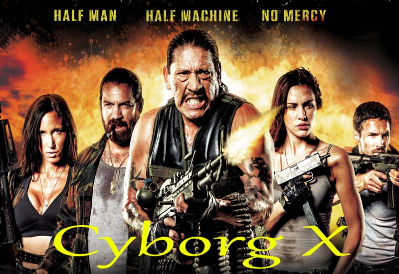 Cyborg X 2016 Movie Watch Online Free