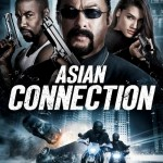 The Asian Connection 2016 Movie Free Download
