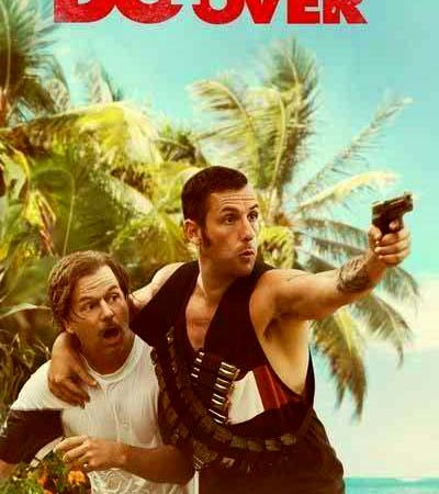 The Do-Over 2016 Movie Watch Online Free