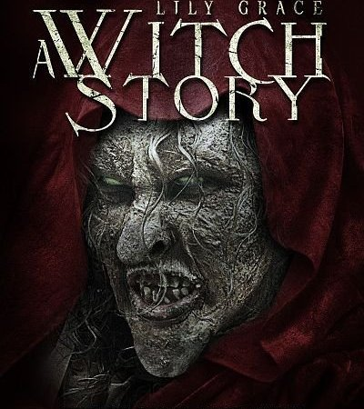 Lily Grace: A Witch Story 2015 Movie Free Download