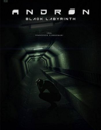 Andron: The Black Labyrinth 2015 Movie Free Download