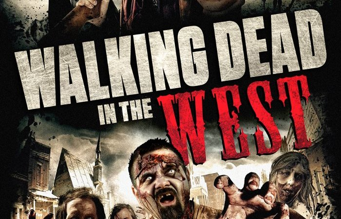 Walking Dead In The West 2016 Movie Watch Online Free