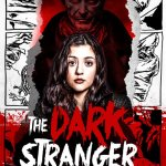 The Dark Stranger 2015 Movie Free Download