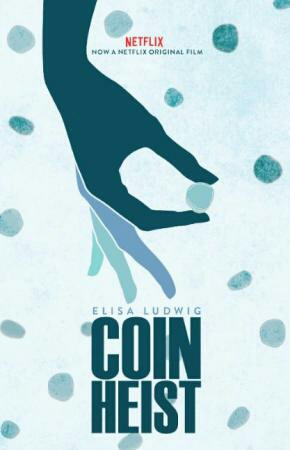 Coin Heist 2017 Movie Watch Online Free