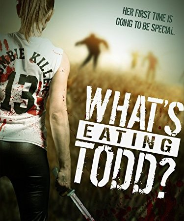 What's Eating Todd? 2016 Movie Free Download
