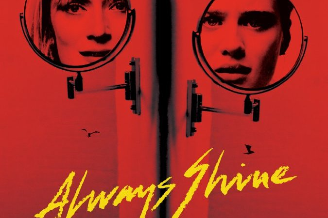 Always Shine 2016 Movie Free Download