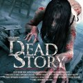 Dead Story 2017 Movie Free Download