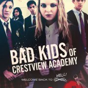 Bad Kids of Crestview Academy Full Movie 2017 Free Download