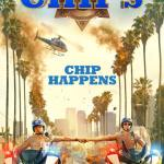 CHIPS 2017 Movie Free Download