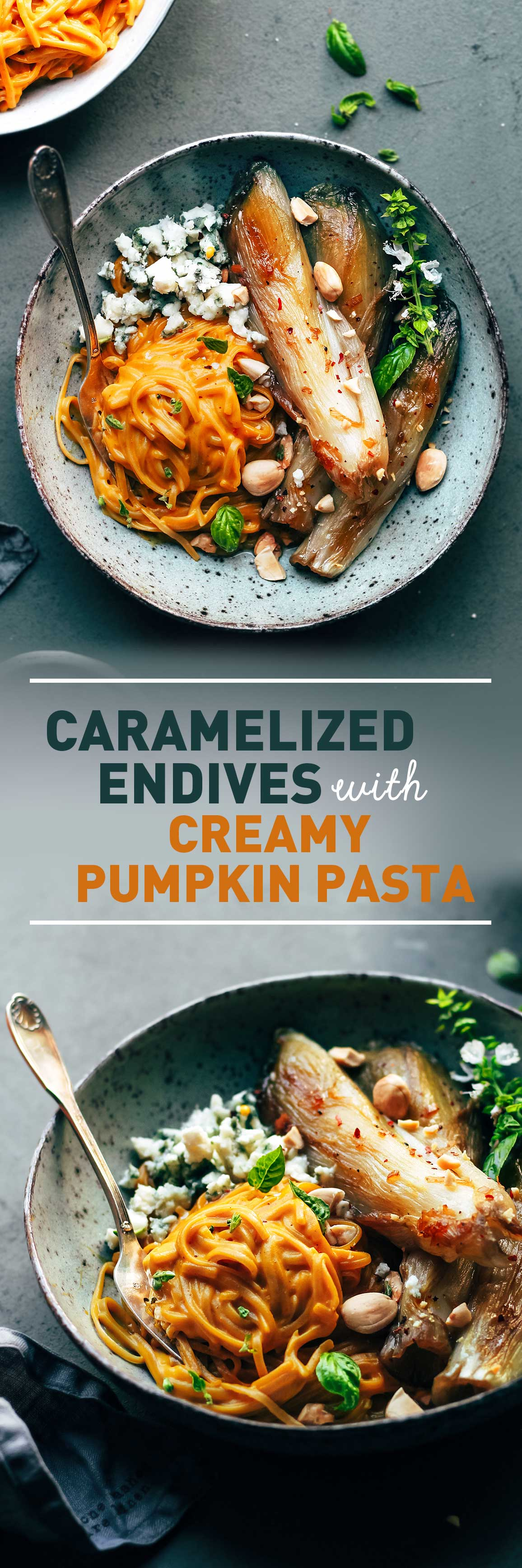 Caramelized Endives with Creamy Pumpkin Pasta