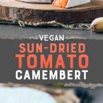 Vegan Sun-Dried Tomato Camembert