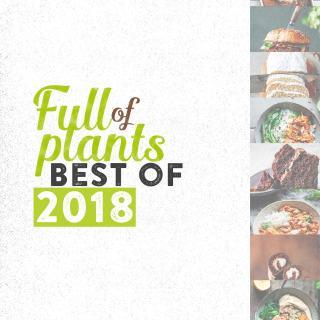 Best Of Full of Plants – 2018