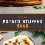 Potato & Green Bean Stuffed Naan