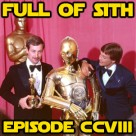 Episode CCVIII: Star Wars at the Oscars