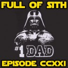 Episode CCXXI: I Am Your Father's Day