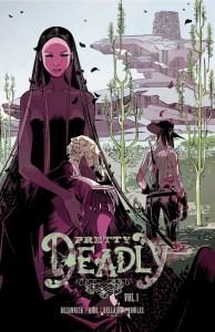 Pretty Deadly, Volume 1