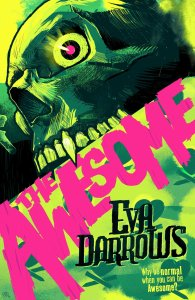 The Awesome by Eva Darrows