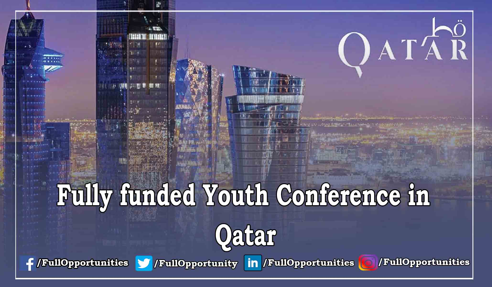 Youth Conference in Qatar 2019 - Fully Funded Conference
