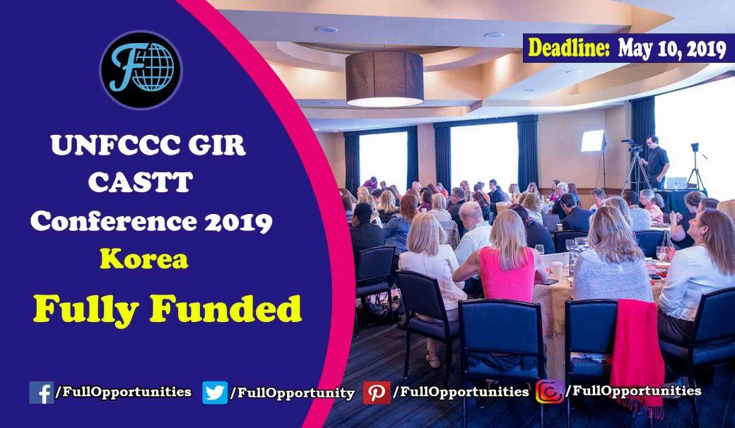 UNFCCC GIR CASTT Conference in Korea 2019 (Fully Funded)