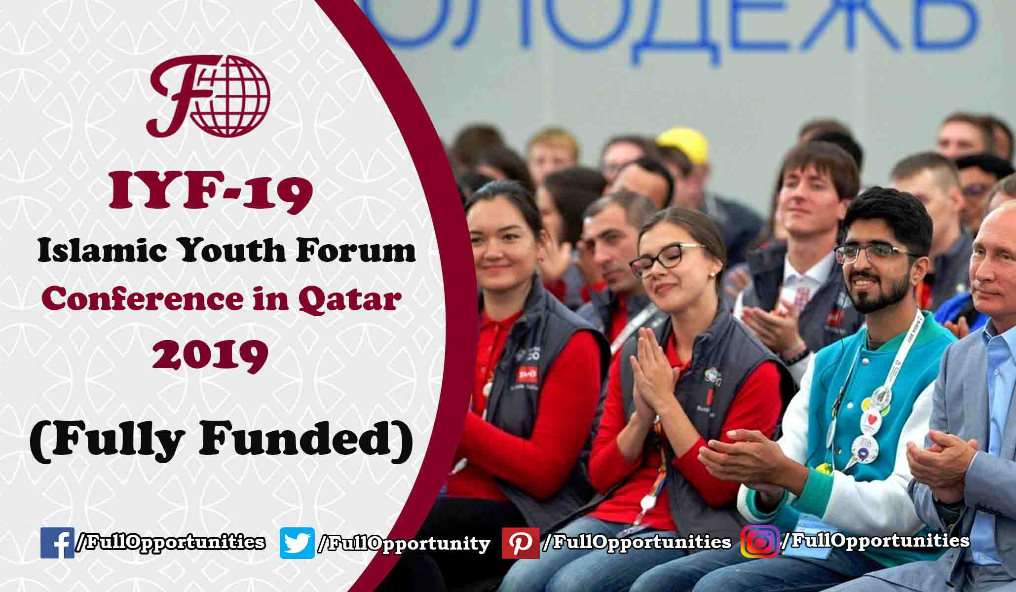 Islamic Youth Forum Conference in Qatar 2019 (Fully Funded)