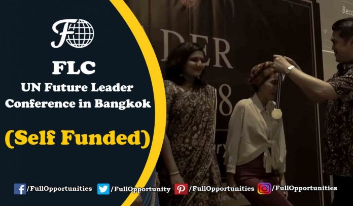 UN Future Leader Conference 2019 in Bangkok (Self Funded)