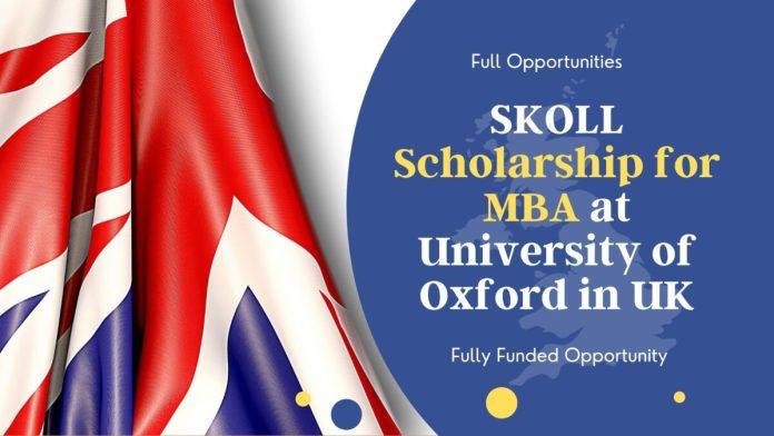 SKOLL Scholarship for MBA 2022 at University of Oxford