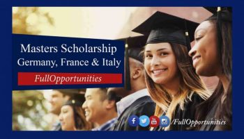 Masters Scholarship in Germany, France & Italy 2020 (Fully Funded)