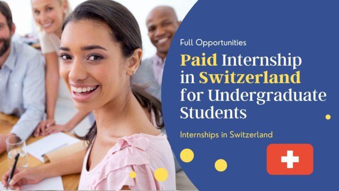 CERN Internship in Switzerland for Undergraduate Students