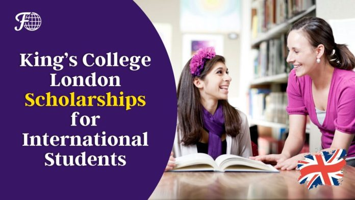 King's College London Scholarships for International Students 2022