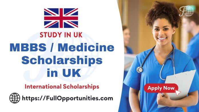 MBBS Scholarships in UK