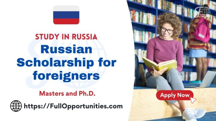 Russian Scholarship for foreigners