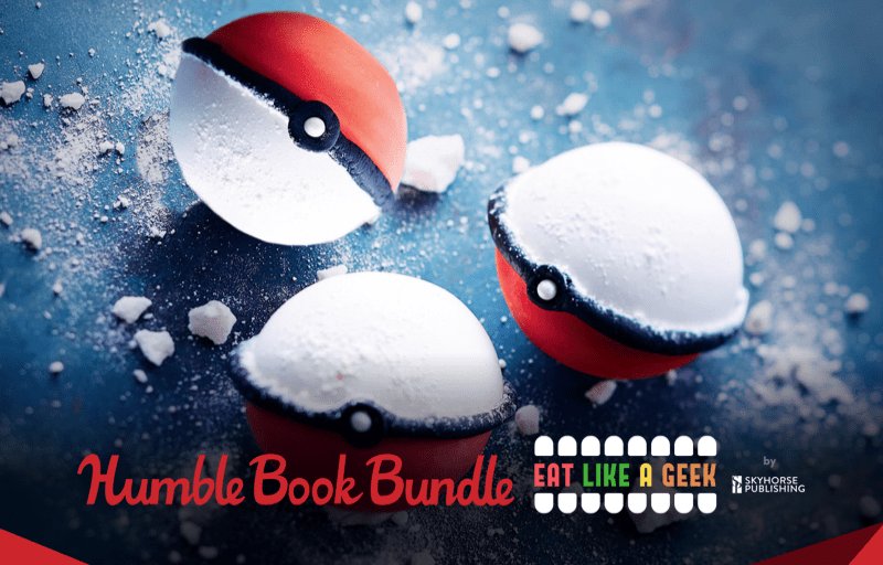 Pay what you want for this cookbook bundle - The Humble Book Bundle: Eat Like a Geek by Skyhorse!