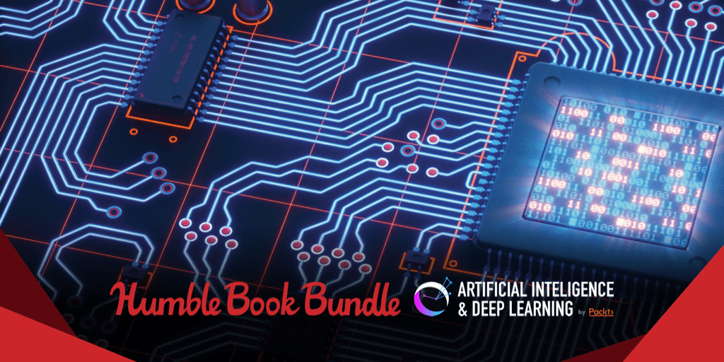 Pay what you want for The Humble Book Bundle: Artificial Intelligence & Deep Learning by Packt