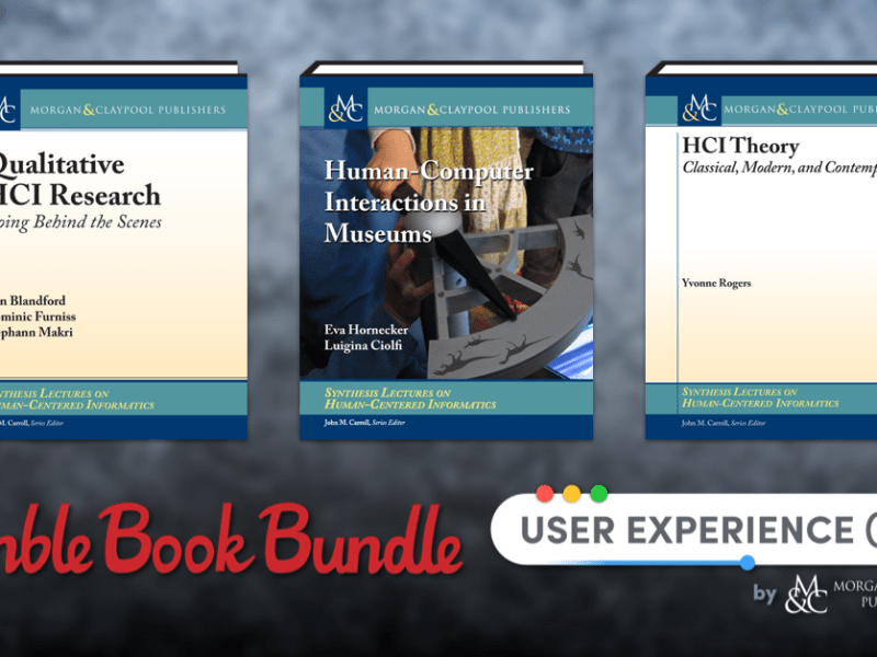Pay $1 for The Humble Book Bundle: User Experience (UX) Design by Morgan & Claypool