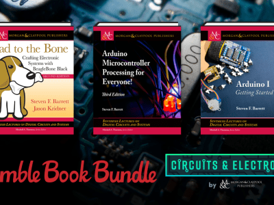 HUMBLE BOOK BUNDLE: CIRCUITS & ELECTRONICS BY MORGAN & CLAYPOOL