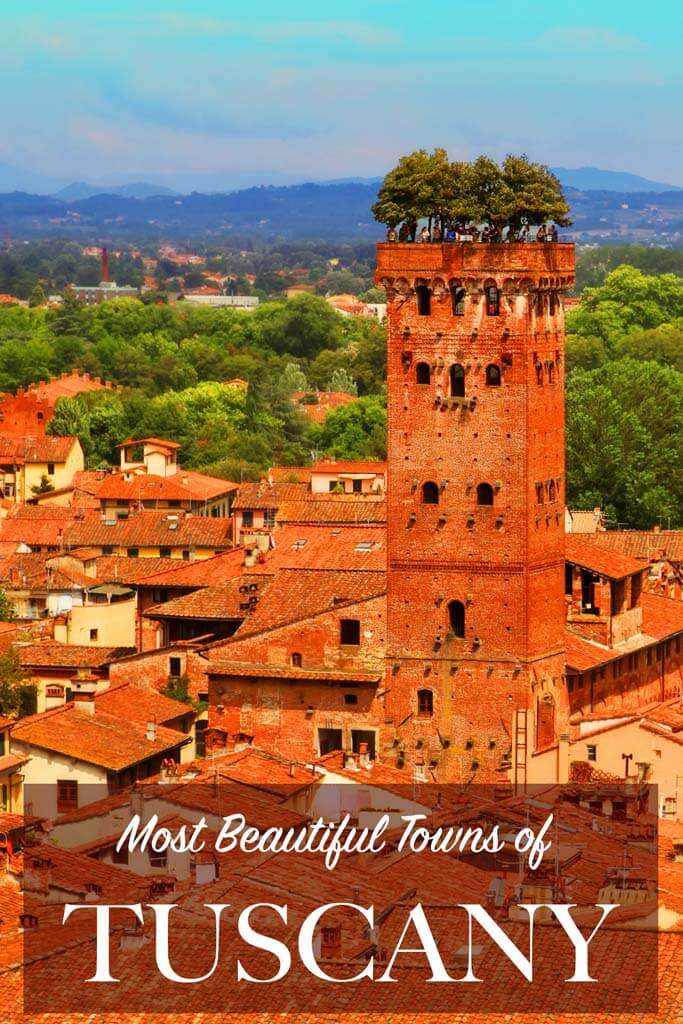 Most Beautiful Towns Of Tuscany Italy That Should Be On Your List
