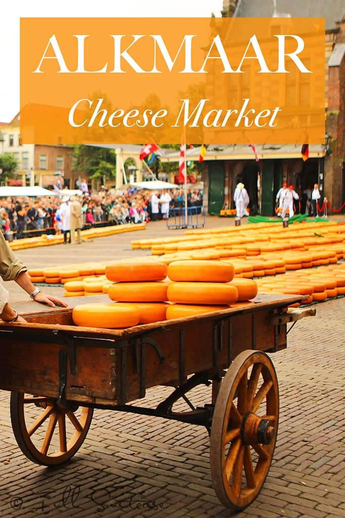 Practical information for visiting the famous Alkmaar cheese market in the Netherlands
