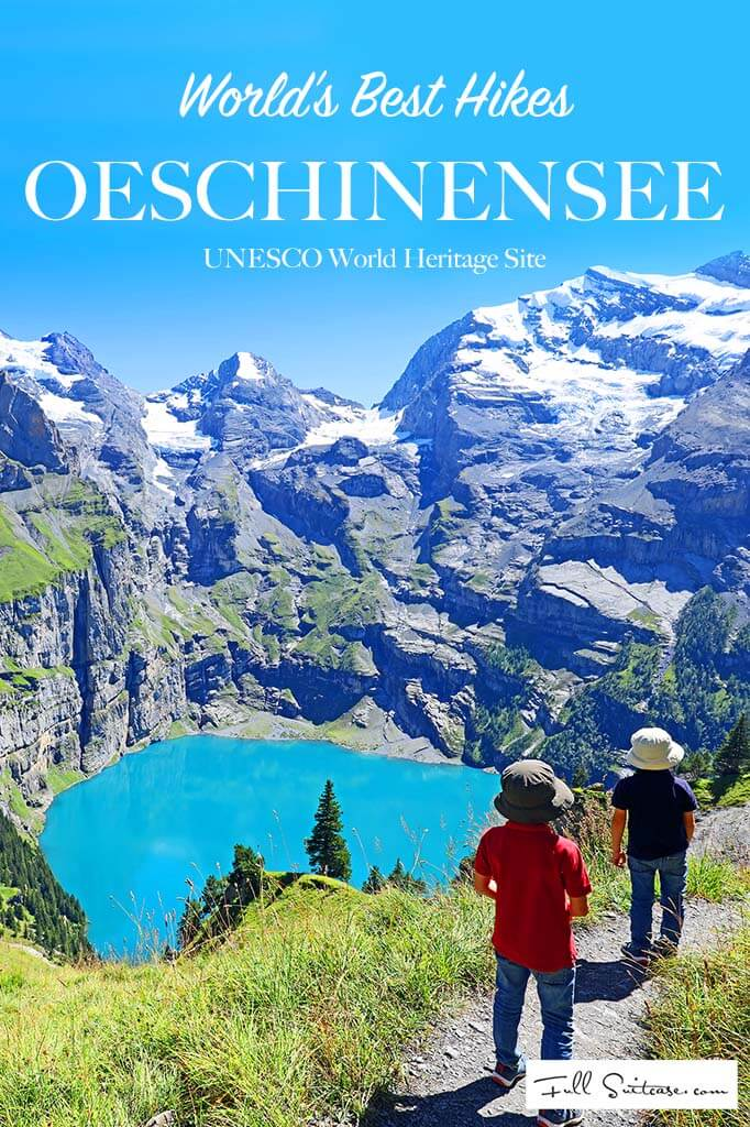 Oeschinen Lake UNESCO World Heritage site the most beautiful hike in Switzerland and probably in the world. Read all about our hike at Oeschinesee with kids!