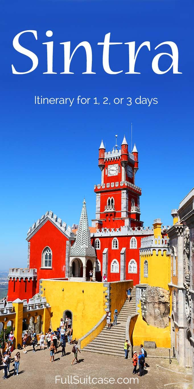 Sintra itinerary for 1, 2, or 3 days including all the must-see landmarks and practical tips for planning your trip to one of the most popular places in Portugal