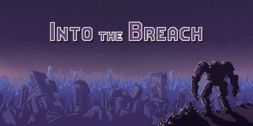 Into The Breach logo with robot staring over a vast wasteland