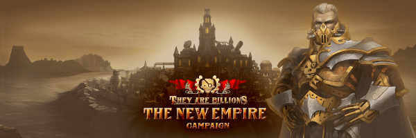 They Are Billions The New Empire campaign header