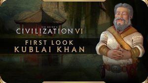 Civilization VI First Look at Kublai Khan