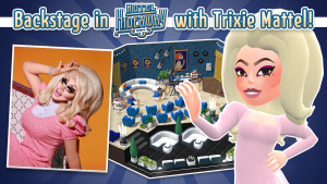 Hotel Hideaway gets backstage with Trixie Mattel