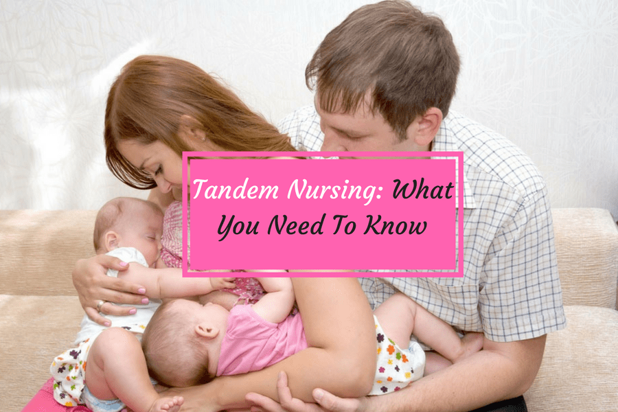 Tandem Nursing: What You Need To Know