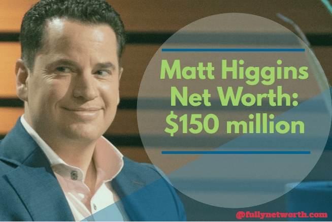 Matt Higgins Net Worth: 5 Interesting Facts You Should Know
