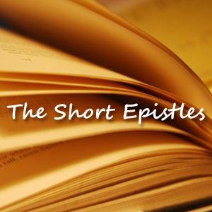 The Short Epistles