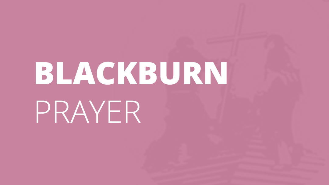 Blackburn Prayer